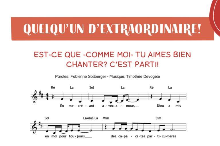 """Chant """"Quelqu'un d'extraordinaire"""""""